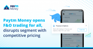 India's homegrown digital financial services platform Paytm today announced that its wholly-owned subsidiary Paytm Money has opened Futures & Options trading for all. It aims to empower the masses with F&O trading as an important wealth management product. T